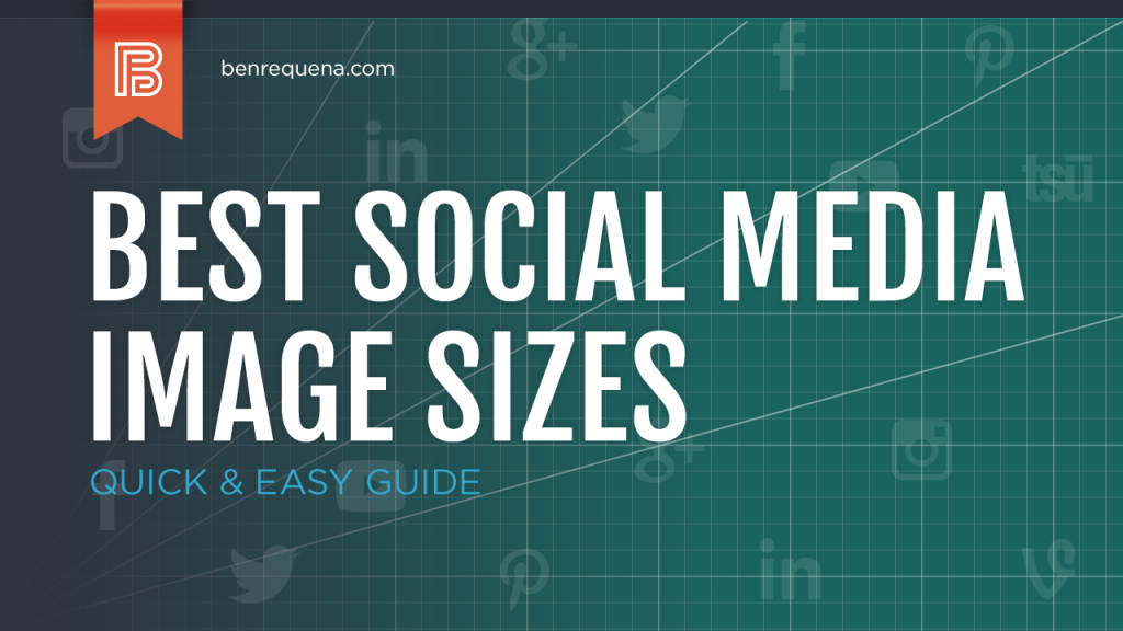 Quick & Easy Guide to the Best Social Media Image Sizes